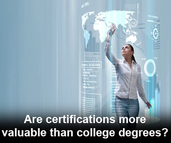 Are certificates more valuable than college degrees?